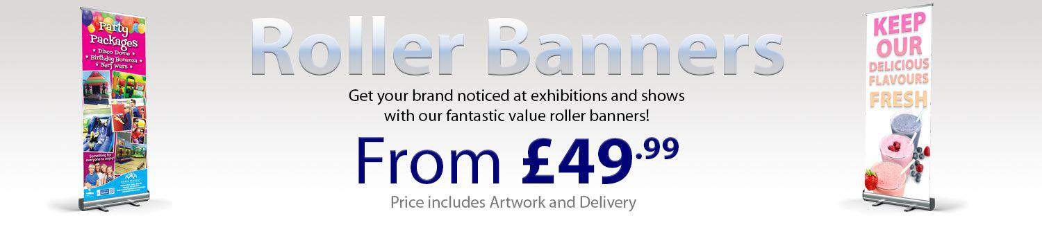 Roller Banners from £49.99 including Artwork and delivery